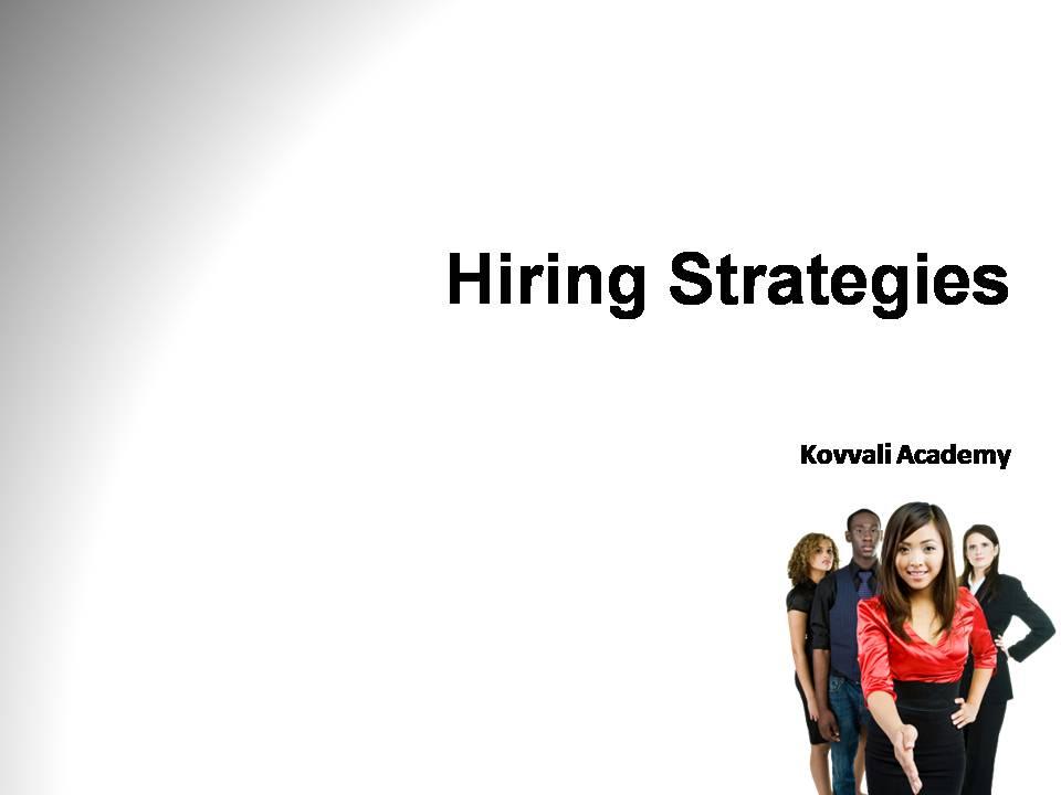 Hiring Strategies