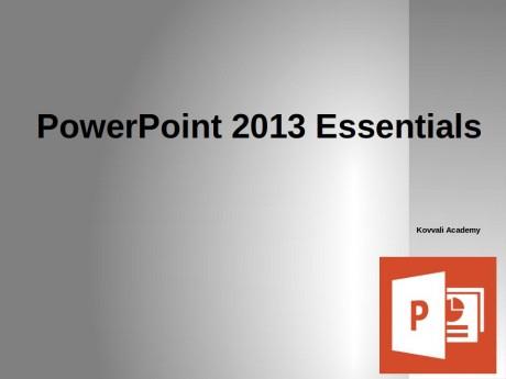 PowerPoint 2013 Essentials