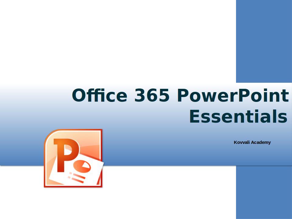 PowerPoint 365 Essentials