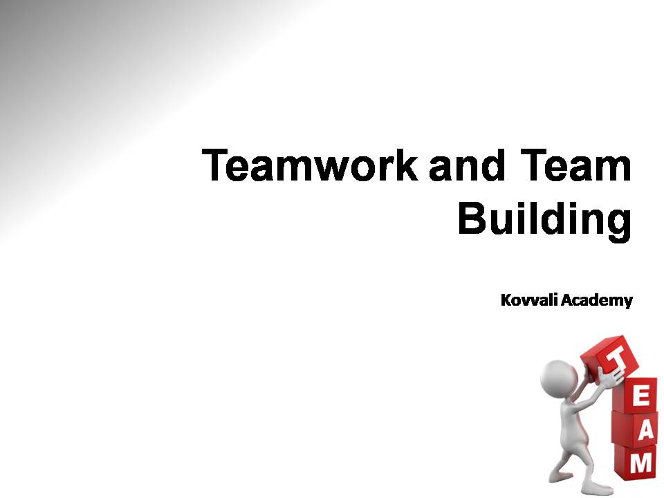 Teamwork and Team Building