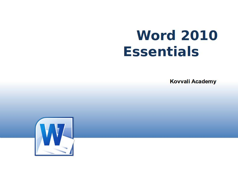 Word 2010 Essentials
